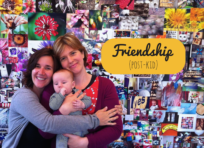 Ten ways friendship has changed for me post-kids