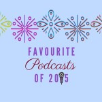 Favourite podcasts of 2015